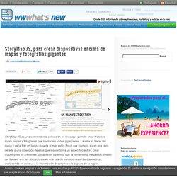StoryMap JS, para crear diapositivas encima de mapas y fotografías gigantes