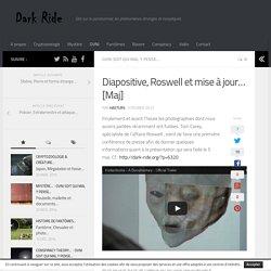 Diapositive, Roswell et mise à jour…