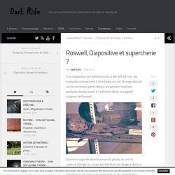 Roswell, Diapositive et supercherie ?