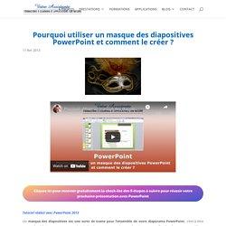 Pourquoi utiliser un masque des diapositives PowerPoint et comment le créer ?