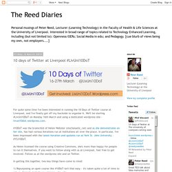 The Reed Diaries: 10 days of Twitter at Liverpool #LivUni10DoT