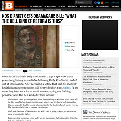 Kos Diarist Gets ObamaCare Bill: 'What the Hell Kind of Reform Is This?'