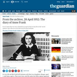 The diary of Anne Frank: from the archive, 28 April 1952