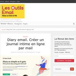 Diary email. Créer un journal intime en ligne par mail