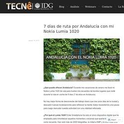7 días de ruta por Andalucía con mi Nokia Lumia 1020