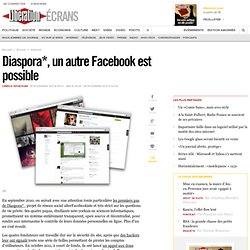 Diaspora*, un autre Facebook est possible