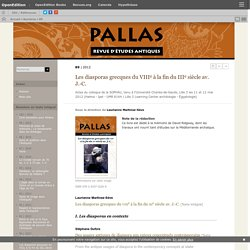 2012 Les diasporas grecques du VIIIe à la fin du IIIe siècle av. J.-C.