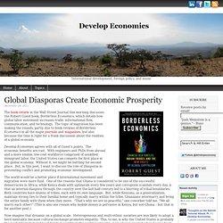 Global Diasporas Create Economic Prosperity
