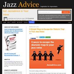 5 Ways to Use Non-Diatonic Notes in Jazz Improvisation