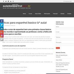 Dicas para espanhol basico (1ª aula) - Aula de Espanhol
