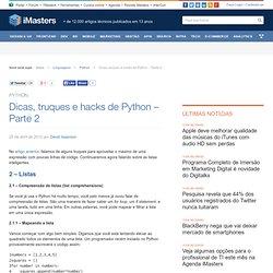 Dicas, truques e hacks de Python - Parte 2