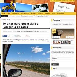 10 dicas para quem viaja a Patagônia de carro