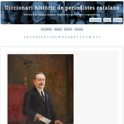 Diccionari històric de periodistes catalans - DHPC - Institut d'Estudis Catalans
