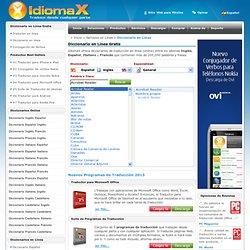 Diccionario en Línea | Gratis | Inglés | Español | Italiano | Francés | Castellano | Diccionario Online | IdiomaX