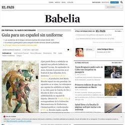 El nuevo Diccionario: Guía para un español sin uniforme