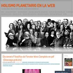 Diccionario Filosófico de Ferrater Mora Completo en pdf -(Descarga gratuita)