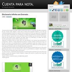 Diccionario infinito con Evernote. ~ Cuenta para nota.