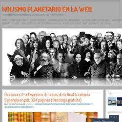 Diccionario Panhispánico de dudas de la Real Academia Española en pdf, 324 páginas (Descarga gratuita)