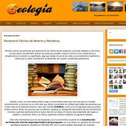 Diccionario Técnico de Mineros y Petroleros.
