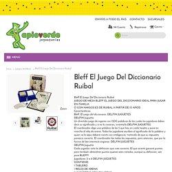 Bleff El Juego Del Diccionario Ruibal - Juegos de Mesa Juguetería
