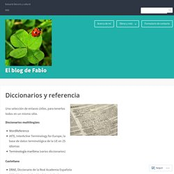 Diccionarios y referencia – El blog de Fabio