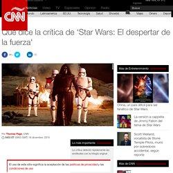 """CNN """"Qué dice la crítica de 'Star Wars: El despertar de la fuerza'"""" 1512"""