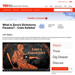 What is Zeno's Dichotomy Paradox? - Colm Kelleher