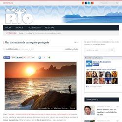 Um dicionário de carioquês-português