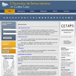E-Dicionário de Termos Literários – E-Dictionary of Literary Terms (in Portuguese)