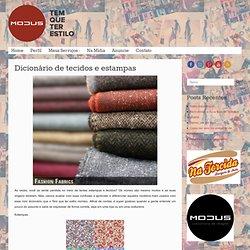 Dicionário de tecidos e estampas