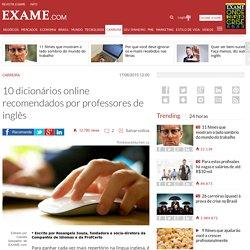 10 dicionários online recomendados por professores de inglês