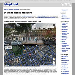 Dickens House Museum - London - MapLord