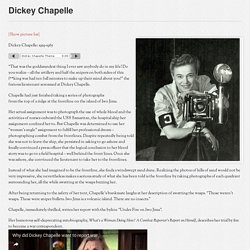 Dickey Chapelle - Women War Reporters