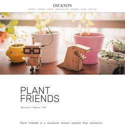DICKSON - PLANT FRIENDS