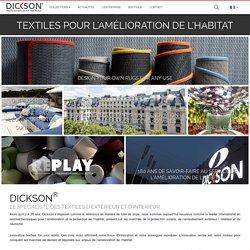 DICKSON® - Fabricant de tissus techniques