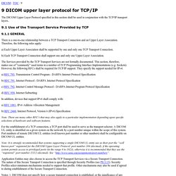 9 DICOM upper layer protocol for TCP/IP