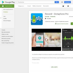 Recordr - Dictaphone Pro – Applications Android sur Google Play