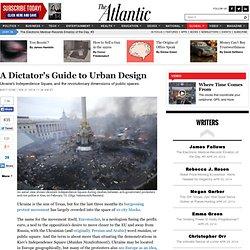 A Dictator's Guide to Urban Design - Matt Ford