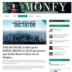 THE DICTATOR, le film après BORAT, BRUNO et ALI.G qui prouve que Sacha Baron Cohen est un dingue... - Monfymag