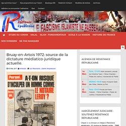 Bruay-en-Artois 1972: source de la dictature médiatico-juridique actuelle.