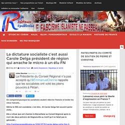 La dictature socialiste c'est aussi Carole Delga président de région qui arrache le micro à un élu FN