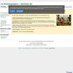 Le Dicthographe : familles de mots, homonymes et paronymes