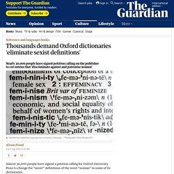Thousands demand Oxford dictionaries 'eliminate sexist definitions'