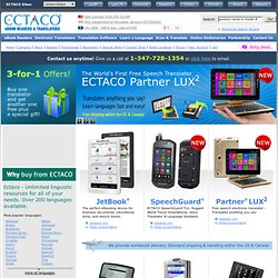 ECTACO - Electronic Dictionary, Handheld Electronic Dictionaries, Electronic Translator, Translation Software, Ebook Reader.