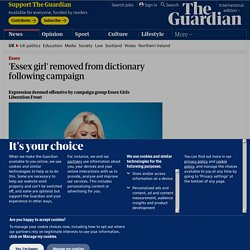 'Essex girl' removed from dictionary following campaign