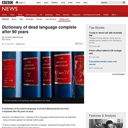 Dictionary of dead language complete after 90 years