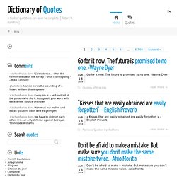 Quotes : Dictionary of Quotes