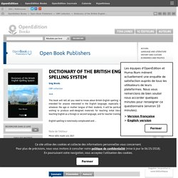 Dictionary of the British English Spelling System - Open Book Publishers