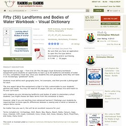 Fifty 50 Landforms and Bodies of Water Workbook Visual Dictionary - MisterMitchell.com