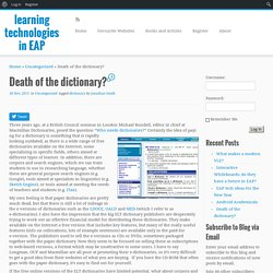 Death of the dictionary? – learning technologies in EAP